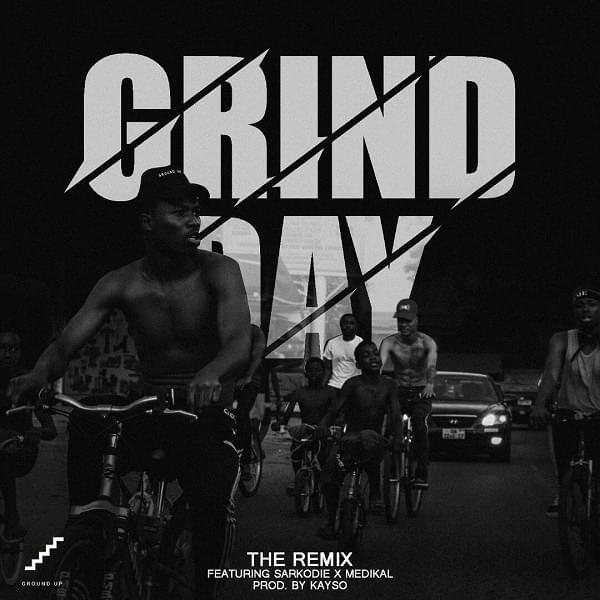 Kwesi Arthur Grind Day Lyrics [Full Lyrics]