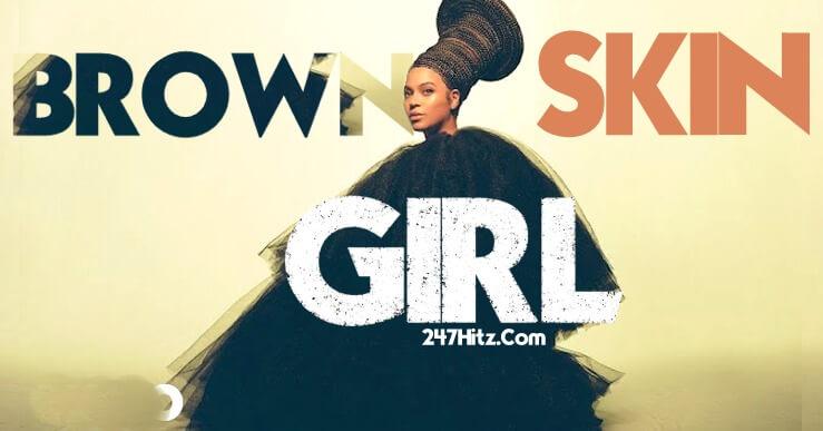 Brown Skin Girl Music Video