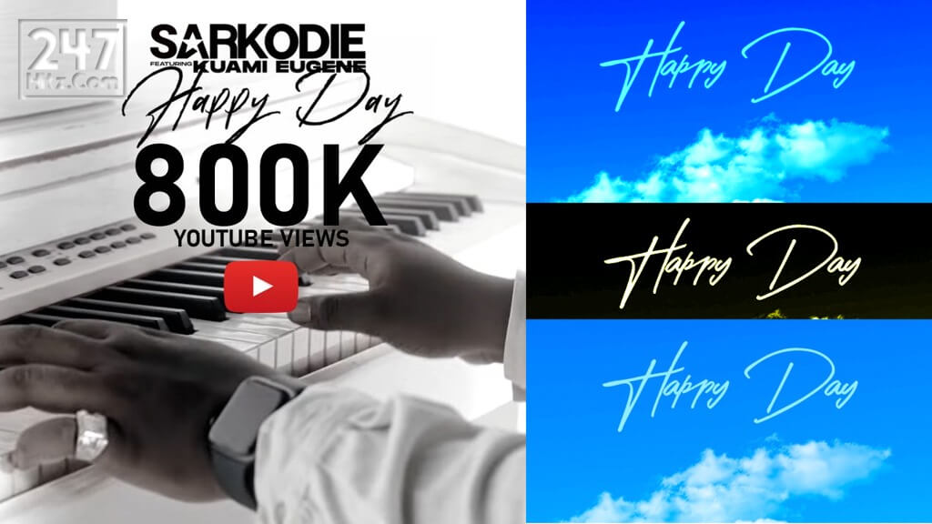 Sarkodie Happy Day Music Video Hits 800K Views on YouTube