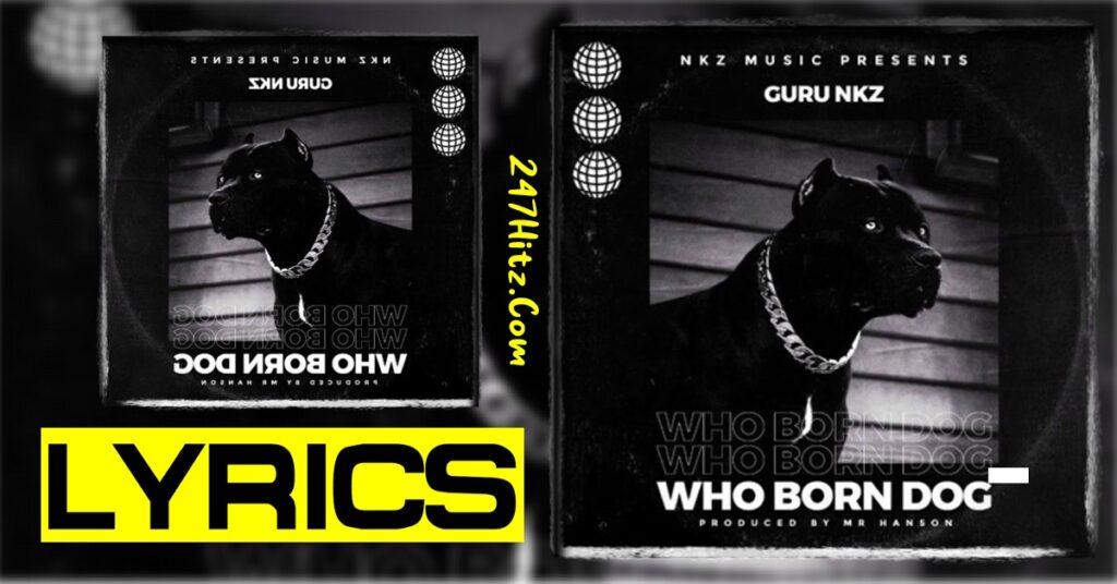 Guru Who Born Dog Lyrics